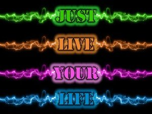 Live your Life Image